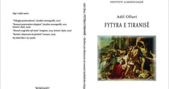 'Fytyra e tiranisë', libri i ri i Adil Ollurit