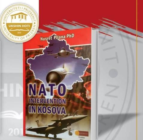 """Më 24 mars në UPZ promovohet libri """"NATO intervention in Kosova"""", i autorit Nusret Pllana"""