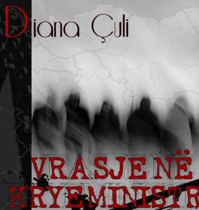Një vrasje në kryeministri, historia e një komploti në librin më të ri të Diana Çulit